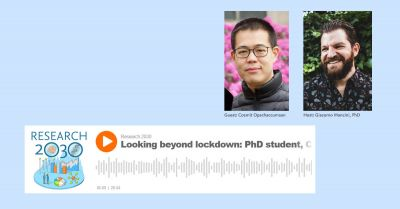 Research 2030 podcast: Looking beyond lockdown — PhD student Comzit Opachaloemphan