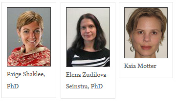 Paige Shaklee, PhD, Kaia Motter and Elena Zudilova-Seinstra, PhD