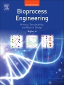 Bioprocess Engineering, 2nd Edition