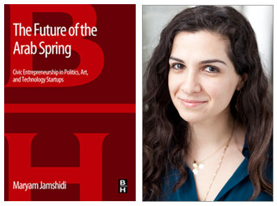 Maryam Jamshidi, The Future of the Arab Spring