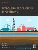 Petroleum Production Engineering, 2nd Edition