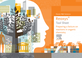 Preparing a lecture on reactions in organic chemistry - Reaxys |Elsevier Solutions