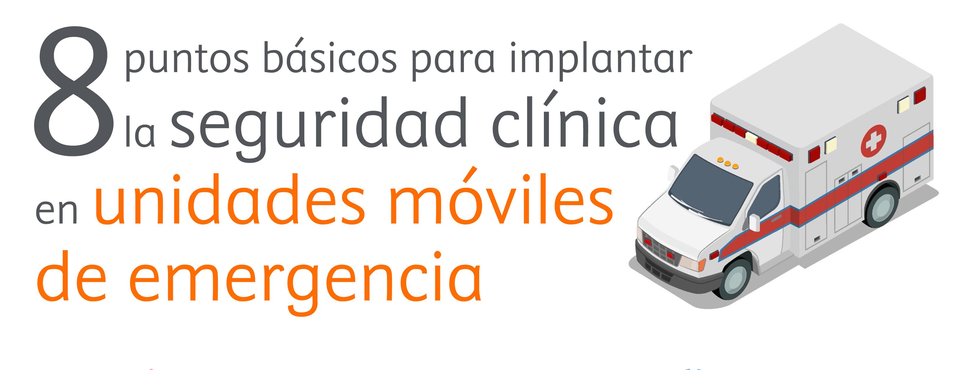 Seguridad clínica en unidades móviles de emergencia