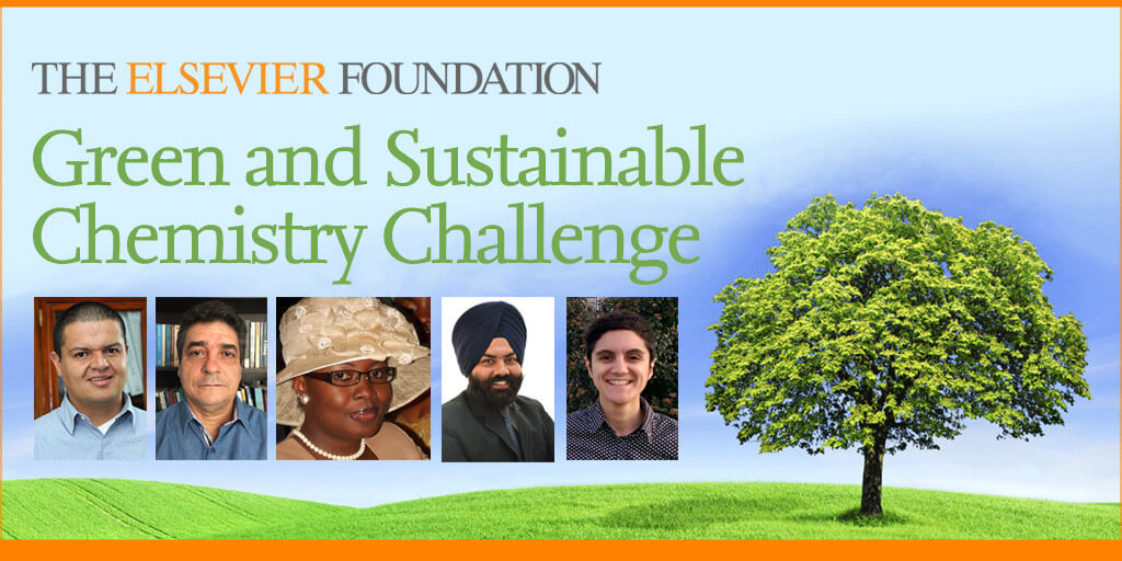 The Elsevier Foundation Green and Sustainable Chemistry Challenge finalists for 2017