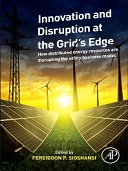 Innovation and Disruption at the Grid's Edge