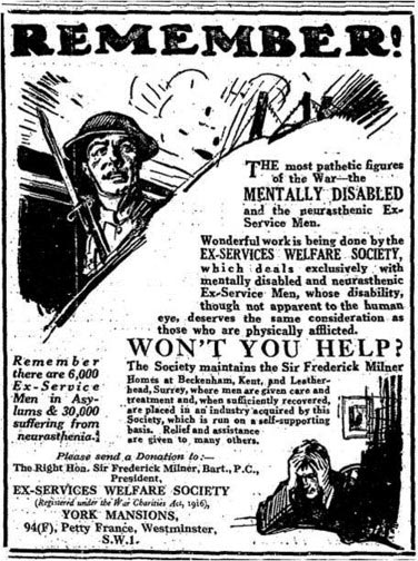 Ex-Services' Welfare Society advert, <em>Times</em>, 11 November 1927, p. 20. This appeal aimed to raise money for the care of those still suffering from war neuroses many years after the war. The Ex-Services' Welfare Society was committed to presenting the men as mentally wounded but still respectable. (Reproduced with the kind permission of the Veterans' Mental Health Charity, Combat Stress, Leatherhead, England. for <em>Endeavour</em>, Vol. 38, Issue 2.)