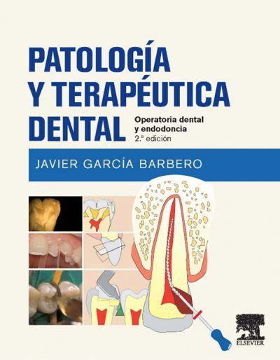 Reseña Bibliográfica: Patología y Terapéutica Dental (II Edición)