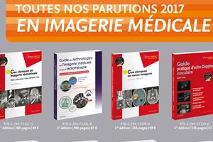 Nos dernières parutions en imagerie médicale