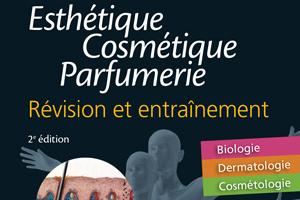 Les bases d'étude du corps humain : entraînement au CAP Esthétique Cosmétique Parfumerie