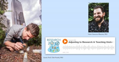 Research 2030 podcast: Adjusting to research and teaching under lockdown — the ants go marching on for Clint Penick