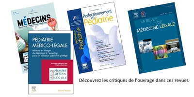 PEDIATRIE MEDICO-LEGALE : 3 critiques de l'ouvrage