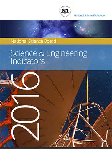NSF report <em> Science & Engineering Indicators 2016</em>