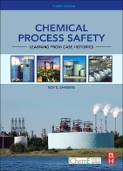 Chemical Process Safety, 4th Edition