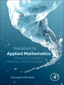 An Invitation to Applied Mathematics 1st Edition