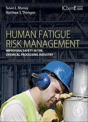 Human Fatigue Risk Management, 1st Edition