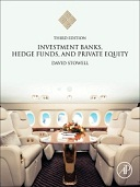 Investment Banks, Hedge Funds, and Private Equity, 3rd Edition