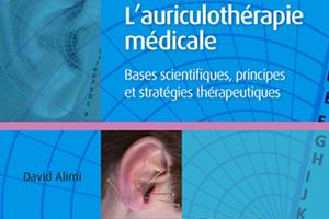 Pratique de l'auriculothérapie : Généralités