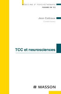 cet ouvrage explore les relations des TCC et des neurosciences