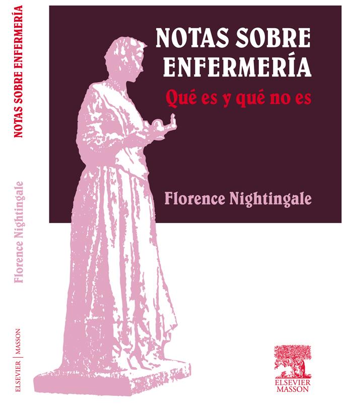 Florence Nightingale. Notas sobre Enfermería