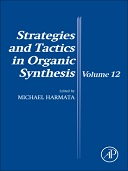 Strategies and Tactics in Organic Synthesis, 1st Edition