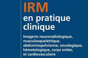 Le XXXème prix Hermann Fischgold a été décerné à IRM en pratique clinique