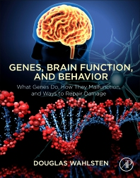 Genes, Brain Function, and Behavior