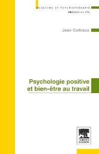les expériences subjectives positives, les traits positifs de caractère, et les institutions positives.