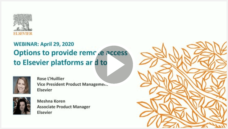 Webinar: Options to provide remote access to Elsevier platforms and tools CET | Elsevier solutions