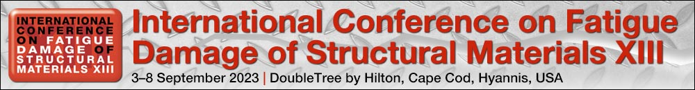 International Conference on Fatigue Damage of Structural Materials