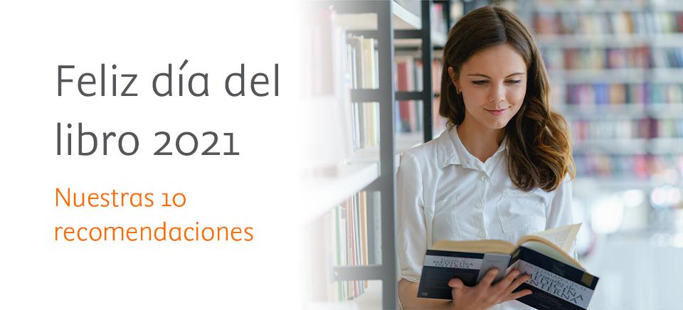 10 recomendaciones para celebrar el Día del Libro 2021