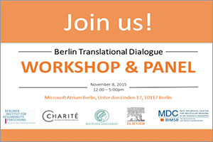 Berlin Translational Dialogue will explore possibilities of translational medicine