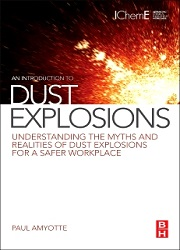 An Introduction to Dust Explosions, 1st Edition