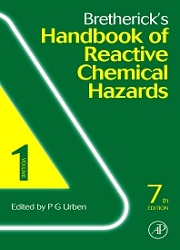 Bretherick's Handbook of Reactive Chemical Hazards, 7th Edition