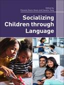 Socializing Children through Language, 1st Edition