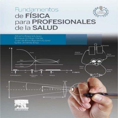 La claridad define la nueva obra de Nájera: 'Fundamentos de Física para Profesionales de la Salud'