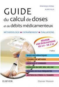 """Sortie du livre """"Guide du calcul de doses et de débits médicamenteux"""""""