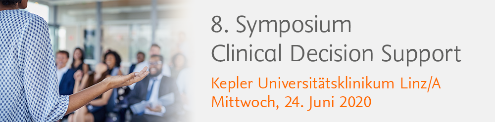 Clinical Decision Support Symposium Linz 2020