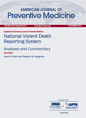 American Journal of Preventive Medicine - National Violent Death Reporting System: Analyses and Commentary