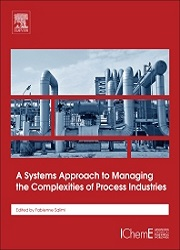 A Systems Approach to Managing the Complexities of Process Industries, 1st Edition