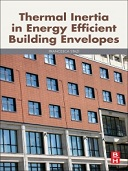Thermal Inertia in Energy Efficient Building Envelopes, 1st Edition