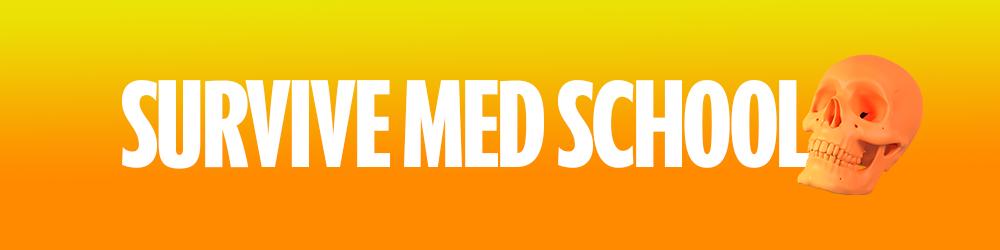Survive med school pour les étudiants en médecine