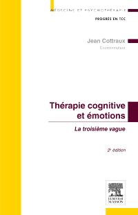 alider les approches cognitives et comportementales des émotions.