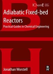 Adiabatic Fixed-Bed Reactors, 1st Edition