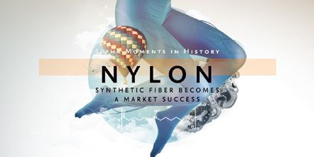 Nylon: Synthetic Fiber Becomes a Market Success - Alpha Moment