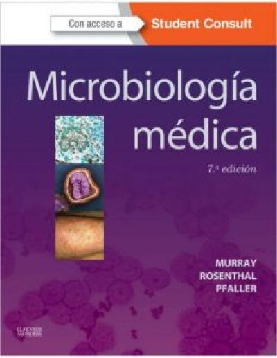 Microbiología médica de Murray: una 'biblia' para la práctica diaria