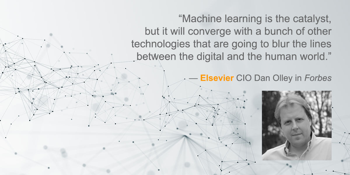 "Elsevier CIO in Forbes: ""Machine learning is the catalyst, but …"""