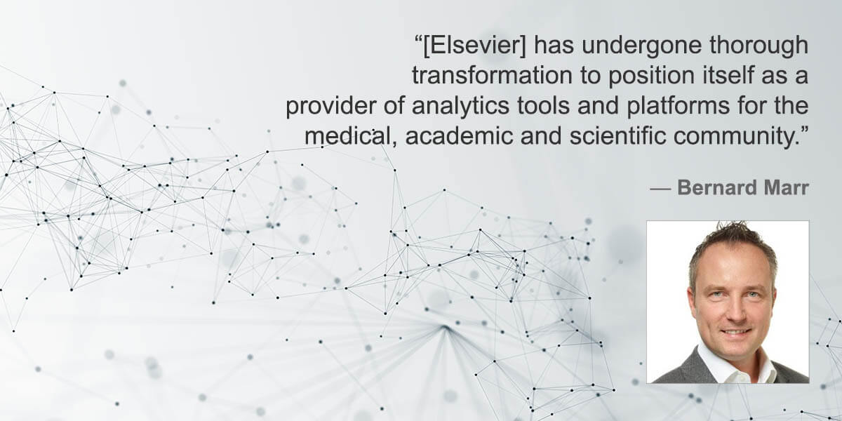 "Bernard Marr on ""the amazing digital transformation of Elsevier from publisher to tech company"""
