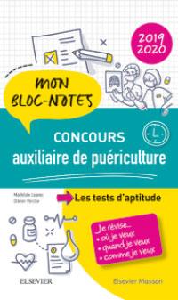 Mon bloc-notes. Je révise... CONCOURS AUXILIAIRE DE PUERICULTURE