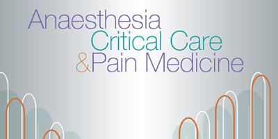 Global Health topics Anaesthesia Critical Care & Pain Medicine