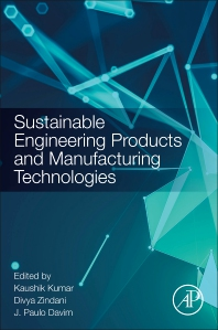 Sustainable Engineering Products and Manufacturing Technologies